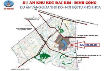 Đất liền kề Đại Kim Định Công, giá hiện tại chỉ 2,1 tỷ/căn 80m2 - 0943.513.555