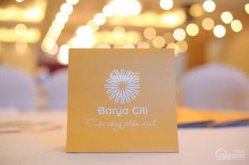 Nhận ngay nhà phố 5* cao cấp Barya Citi với 989 triệu vay 85%, TT linh hoạt,   LH 0768089925