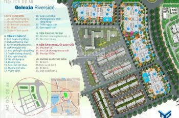 Gelexia Riverside - nhận nhà ngay chỉ 50% - CK 8% - tặng 100 triệu. 0916121215