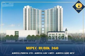 Mipec Rubik 360 mở bán đợt 1 giá chỉ từ 40 tr/m2, full nội thất cao cấp, CK 6%, LS 0%, 0967.856.693