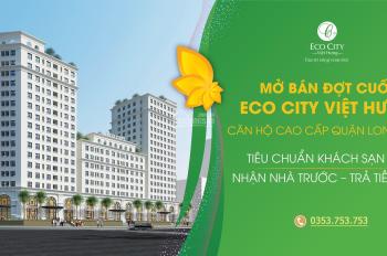 Eco City Việt Hưng chỉ từ 500tr đã nhận nhà ở ngay, Vay 0% Lãi suất trong 24 tháng, Ck tới 9% GTCH
