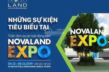 Sự kiện Novaland Expo 2019 mở bán dự án quỹ đất vàng 2 MT Mai Chí Thọ ngay Lexington Q2. 0938995831