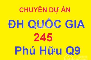 KHO ĐẤT DỰ ÁN ĐẠI HỌC QUỐC GIA 245 PHƯỜNG PHÚ HỮU QUẬN 9