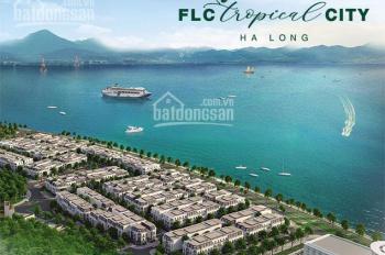 Còn 2 suất ngoại giao căn hộ chung cư view Vịnh tại thành phố Hạ Long, FLC Tropical. 08688 577 92