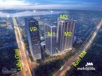 Sàn giao dịch BĐS Vinhomes Metropolis liên tục cập nhật căn hộ cần bán giá tốt: LH 0824.666.099