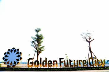 Đặt cọc hôm nay qua năm thanh toán chiết khấu 70tr Golden Future City. LH 0979160268