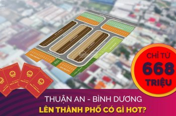 Hot! Chỉ 668 triệu sở hữu đất nền sổ đỏ Thuận An Central, thành phố Thuận An, Bình Dương