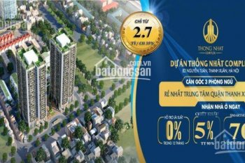 Bán căn góc - Giá tốt- Tầng đẹp - Dự án Thống Nhất Complex - LH: 0869057960