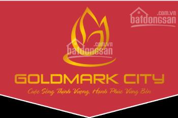 [ PHÁT SỐT ] VỚI CHÍNH SÁCH GIẢM GIÁ CỦA GOLDMARK CITY - MUA NGAY BÂY GIỜ HOẶC KHÔNG BAO GIỜ