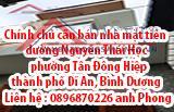 Chính chủ cần bán nhà mặt tiền đường Nguyễn Thái Học, phường Tân Đông Hiệp, thành phố Dĩ An, Bình D
