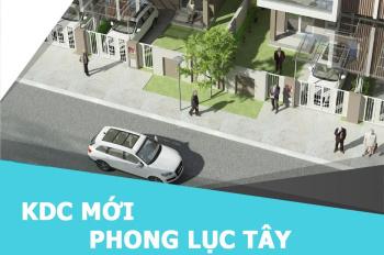 Mở đặt chỗ dự án mới Phong Lục Tây New Residential chỉ 5,5tr/m2, đặt chỗ 30 triệu, chiết khấu 10%