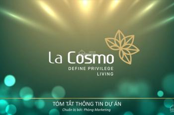 Bán lại căn hộ La Cosmo giá rẻ nhất thị trường, nhiều căn lựa chọn, sang tên trực tiếp CĐT