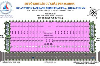 Mở bán dự án siêu hot TP.Bà Rịa - Vũng Tàu dự án KDC - KDL Châu Pha Marina - Thị xã Phú Mỹ