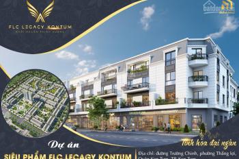 Hãy nhanh tay để sở hữu lô đất đẹp nhất dự án FLC Legacy giữa lòng thành phố KonTum