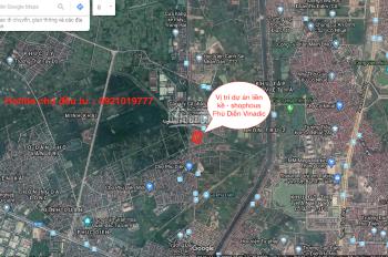 Bán suất ngoại giao liền kề Phú Diễn Bắc Từ Liêm - Hoàng Quốc Việt - Vinadic. LH: 0921019777