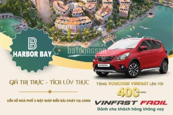 Mua nhà Harbor Bay Hạ Long tặng ngay ô tô Vinfast, chiết khấu ngay 6%, HTLS 0%/12 th. 0985535683