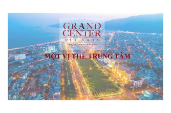 Căn hộ Grand Center TP.Quy Nhơn, chiết khấu mùa Covid19 từ 10%-23% lên đến 800tr/căn. LH 0911914455