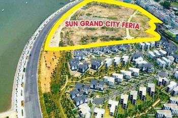 Sun Grand City Feria Hạ Long biệt thự mặt biển sổ đỏ vĩnh viễn LH 0988605656