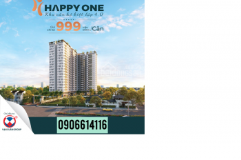 Cơ hội cuối cùng mua giá gốc chủ đầu tư căn hộ Happy One Phú Hòa, TP.Thủ Dầu Một, Bình Dương