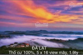 Đất mặt tiền dân cư TP. Đà Lạt, ngắm mây quanh nhà, view cực đẹp, nghỉ dưỡng cuối tuần lý tưởng