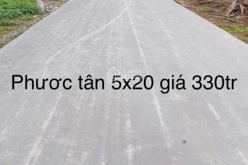 Bán đất phước tân 5x20 giá 330 triệu lh 0903138866