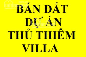 Chính chủ bán đất dự án Thủ Thiêm Villa, P. Thạnh Mỹ Lợi, quận 2