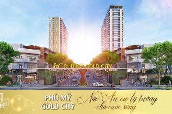 Dự án Phú Mỹ Gold City, cơ hội đầu tư không thể bỏ qua