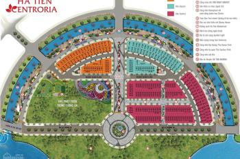 Hà Tiên Centroria đất nền nhà phố thương mại chỉ 1.9 tỷ /nền, thanh toán 24 th, CK 10%/0932185727