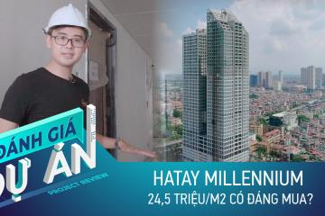 Đánh giá dự án Hatay Millennium: Căn hộ tầm trung hiếm hoi khu Tây Hà Nội có gì?
