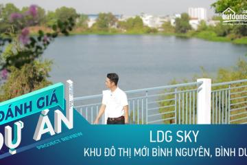 Đánh giá dự án LDG Sky: Căn hộ cao cấp bên hồ ở TP Dĩ An, giá từ 2,2 tỷ
