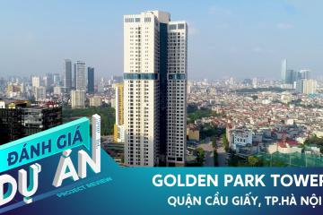 Đánh giá dự án Golden Park Tower: Căn hộ từ 41 triệu/m2 tại quận Cầu Giấy có đáng mua?