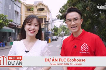 Đánh giá dự án FLC Ecohouse: có đáng sống như quảng cáo của CĐT?