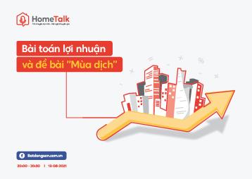 """HOME TALK #1 - BÀI TOÁN LỢI NHUẬN VÀ ĐỀ BÀI """"MÙA DỊCH"""""""