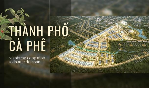 Thành Phố Cà Phê – The Coffee City