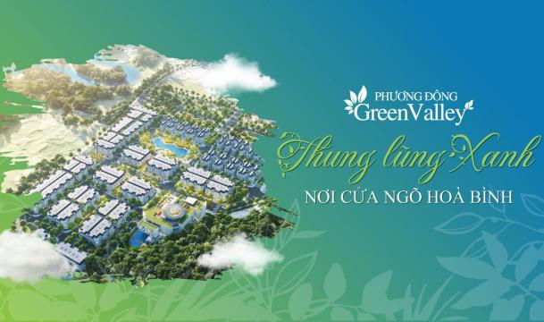 Giới thiệu dự án Phương Đông Green Valley
