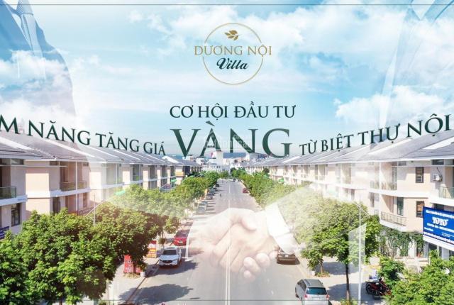 Biệt thự KĐT Dương Nội - Nam Cường. Dự án V.I.P nhất phía tây Hà Nội giá tăng theo từng ngày