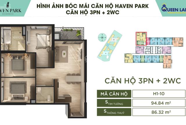 Chỉ 360 triệu sở hữu căn 3 phòng ngủ Haven Park, tầm view siêu đẹp, hỗ trợ lãi suất lên đến 24 th