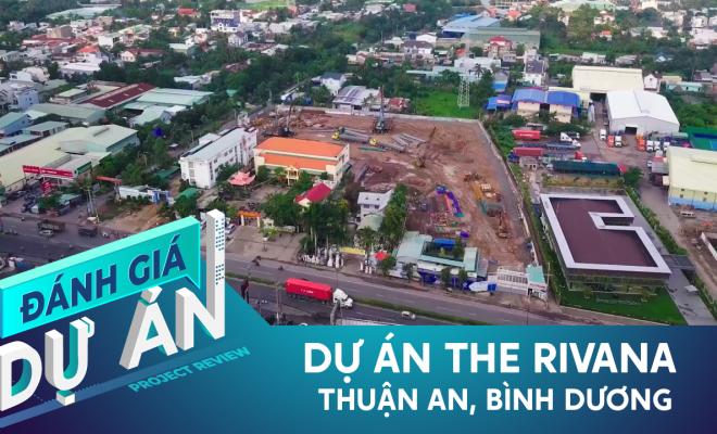 Đánh giá dự án The Rivana: Có gì trong căn hộ chuẩn B+ giá từ 31 triệu/m2 tại TP. Thuận An?