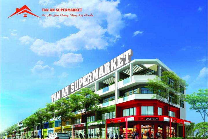 DỰ ÁN TÂN AN SUPERMARKET