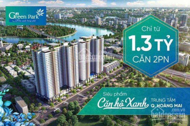 Chỉ từ 1,3 tỷ sở hữu ngay căn hộ 2PN chung cư Green Park - số 1 Trần Thủ Độ