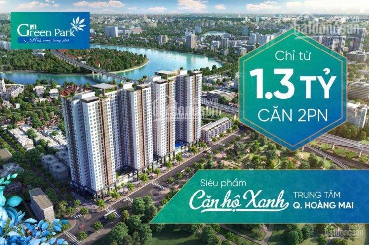 Số vốn chỉ cần 405 triệu có ngay căn hộ Hoàng Mai - 2 phòng ngủ - 2 wc - CC Phương Đông Green Park