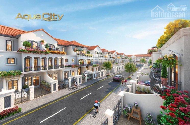 Cơ hội hot để sở hữu nhà phố biệt thự Aqua City do Novaland đầu tư thanh toán chỉ từ 600tr - 2.5 tỷ