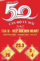 Chào bán 50 căn hộ ưu đãi toà b vc2 golden heart, giá rẻ hơn 1 triệu/m2. hotline: 096.161.5486