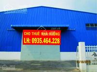Cho thuê nhà xưởng trong khu công nghiệp tân tao, 2000 - 6000m2, lh; 0935464228