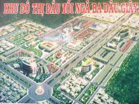 bán đất nền dầu giây sát chợ đầu mối trung tâm hành chính huyện khu cn liên hệ 0911 552 992