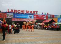 Hệ thống siêu thị Lanchi Mart cần thuê 10 điểm mặt bằng tại Hà Nội