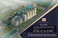 ưu đãi tốt nhất cho 50 kh đầu tiên tặng ngay 100tr ck 9 htls 0 18 tháng tại euro river tower