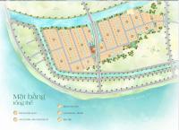 bán đất nền khu biệt thự cao cấp ven sông chính chủ đầu tư giá từ 21trm2 đến 30trm2 góp 4 năm