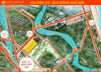cần bán gấp đất nền diện tích lớn từ 230m2 khu đông quế sơn gần cầu hương an lh 0911 299 066