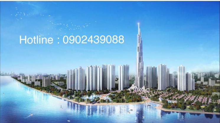 Mở bán chính thức tòa nhà cao cấp bậc nhất Việt Nam tòa The Landmark 81 tầng. LH: 0902439088
